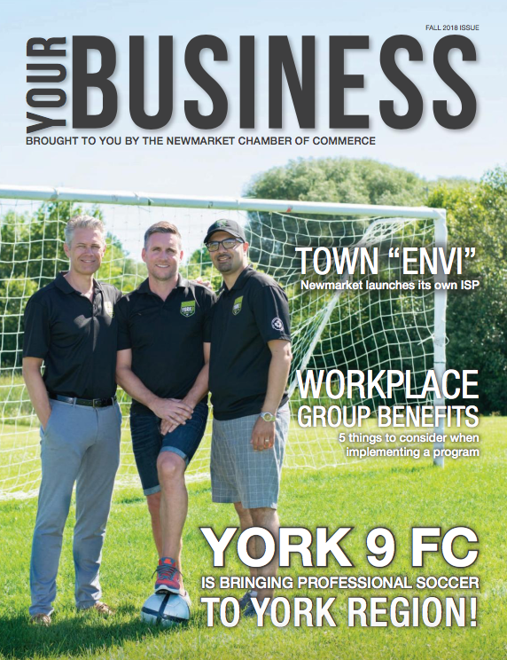 Your Business magazine with Joe D'Addario on the cover. Newmarket Chamber of Commerce.