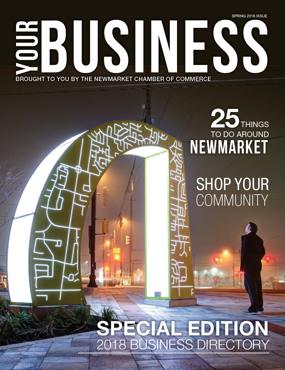 Your Business Newmarket Chamber of Commerce Special Edition 2017 Business Directory.